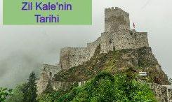 Zil Kale'nin Tarihi